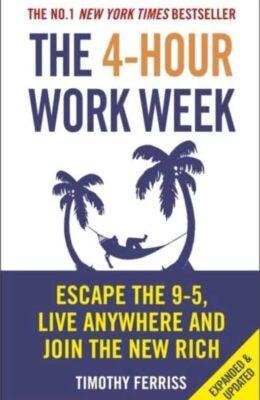 4 hour workweek - tim ferriss